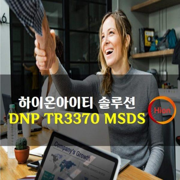 DNP TR3370 MSDS(Material Safety Data Sheet)