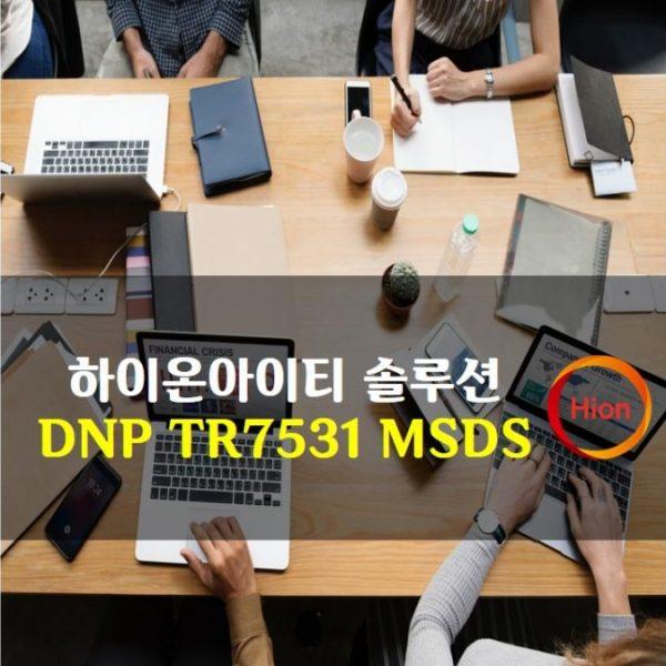 DNP TR7531 MSDS(Material Safety Data Sheet)