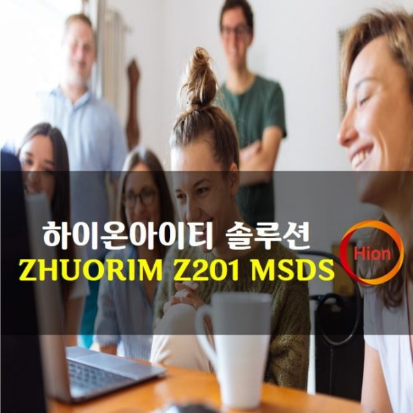 ZHUORIM Z201 MSDS(Material Safety Data Sheet)