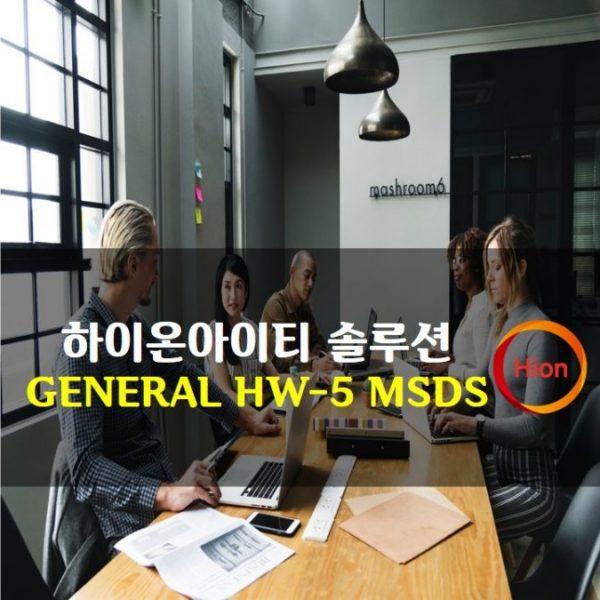 GENERAL HW-5 MSDS(Material Safety Data Sheet)
